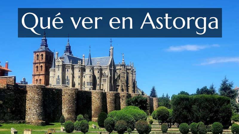 Qué ver en Astorga